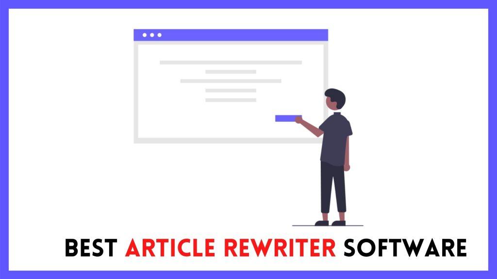 Best Article Rewriter software